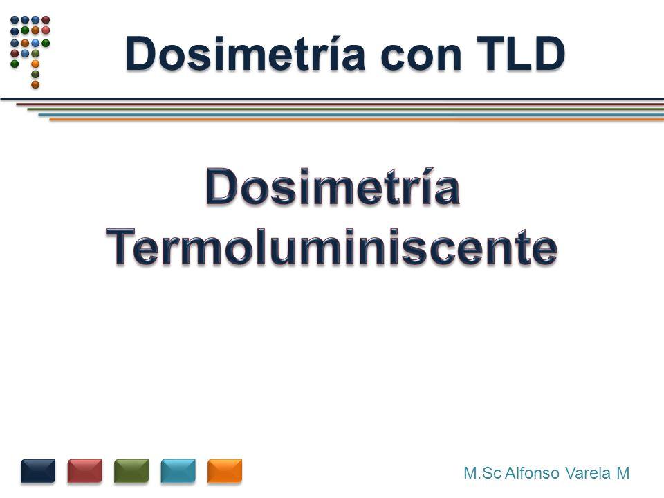 Dosimetría Termoluminiscente