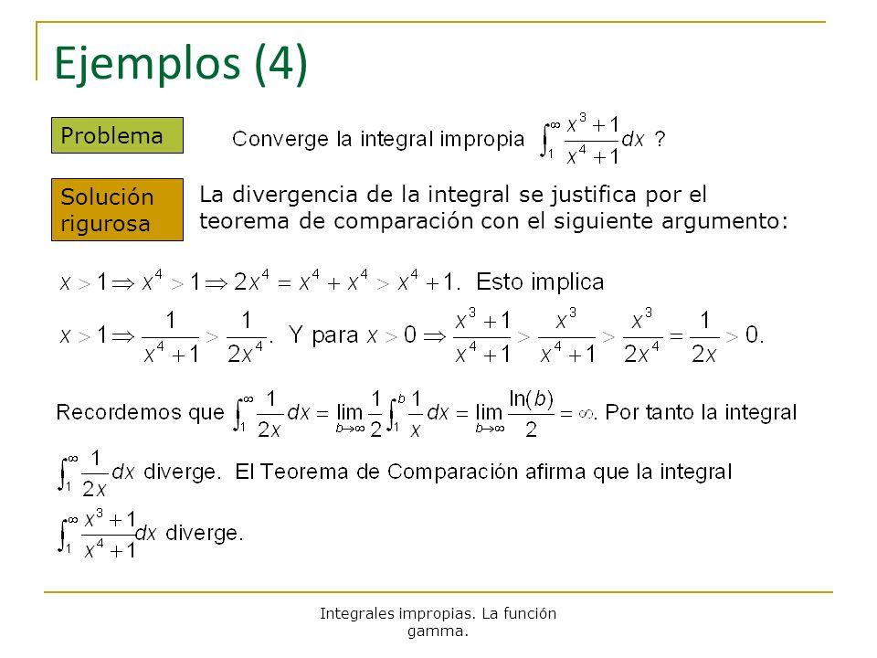 Integrales impropias. La función gamma.