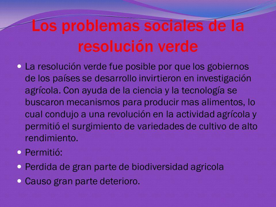 Los problemas sociales de la resolución verde