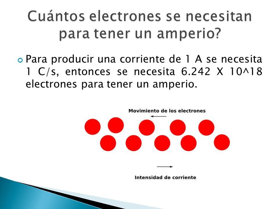 Cuántos electrones se necesitan para tener un amperio