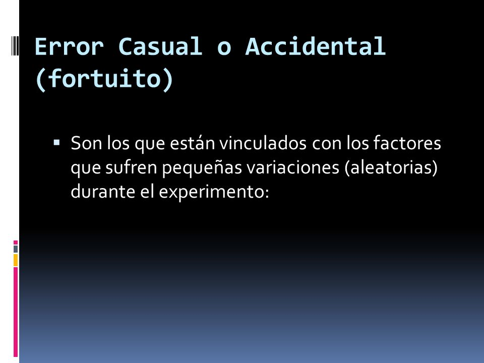 Error Casual o Accidental (fortuito)