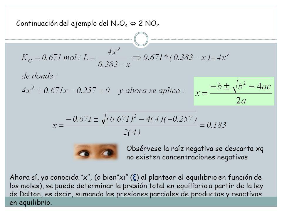 Continuación del ejemplo del N2O4  2 NO2