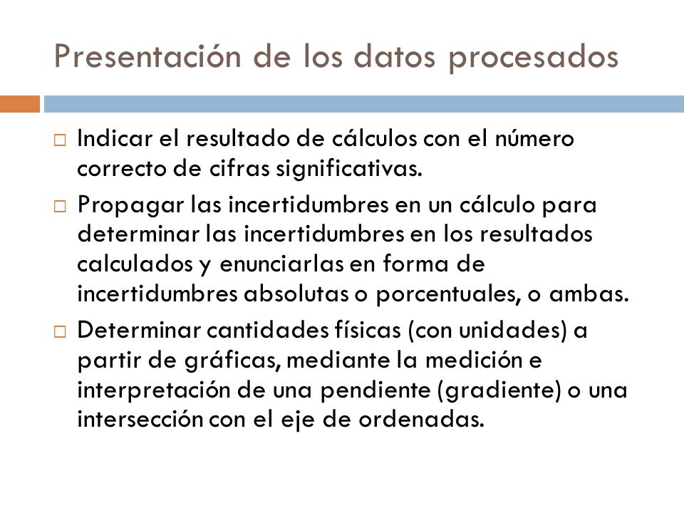 Presentación de los datos procesados