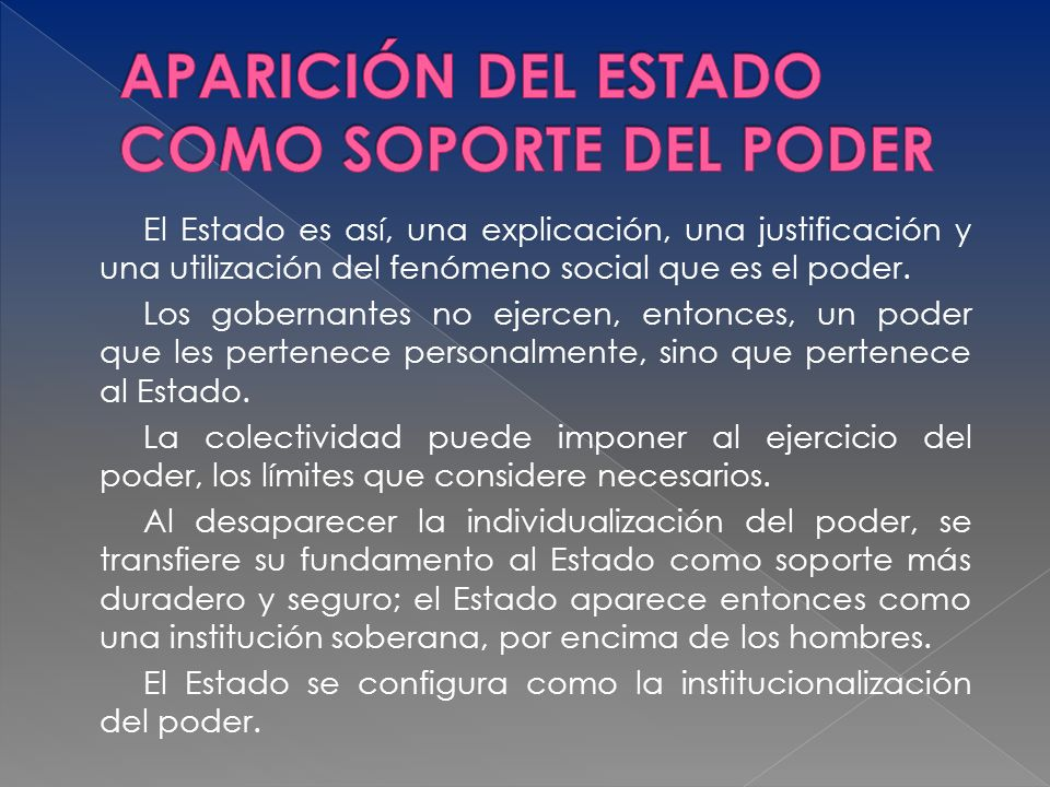 APARICIÓN DEL ESTADO COMO SOPORTE DEL PODER