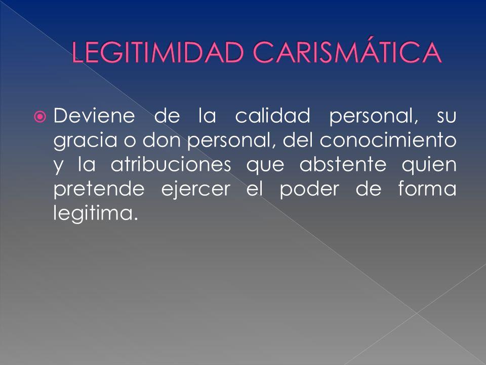 LEGITIMIDAD CARISMÁTICA