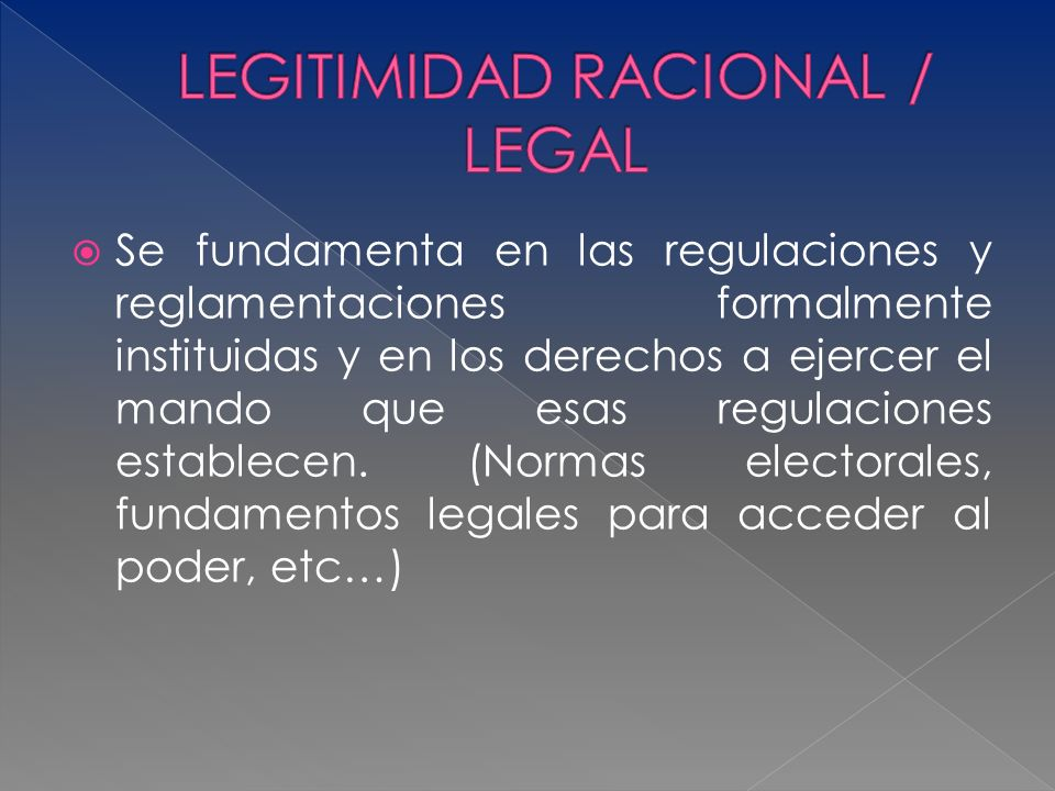 LEGITIMIDAD RACIONAL / LEGAL