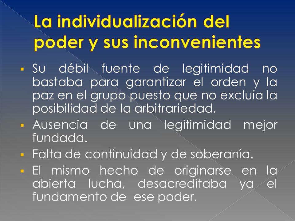 La individualización del poder y sus inconvenientes