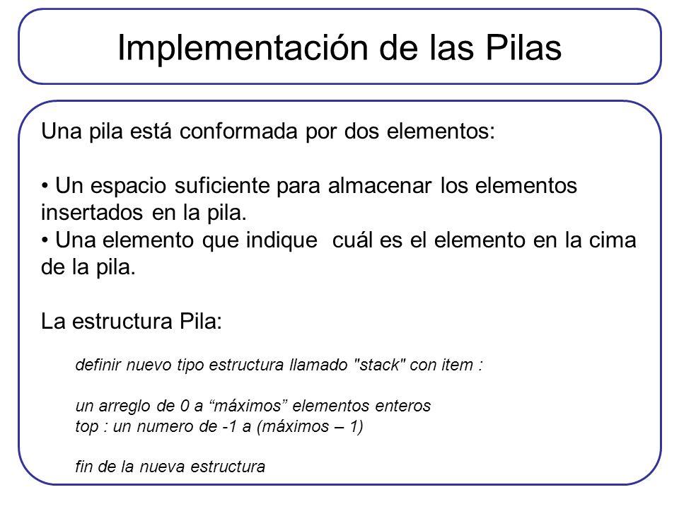 Implementación de las Pilas