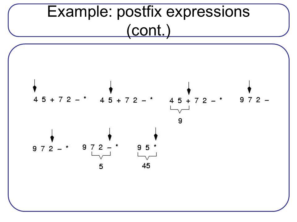 Example: postfix expressions (cont.)