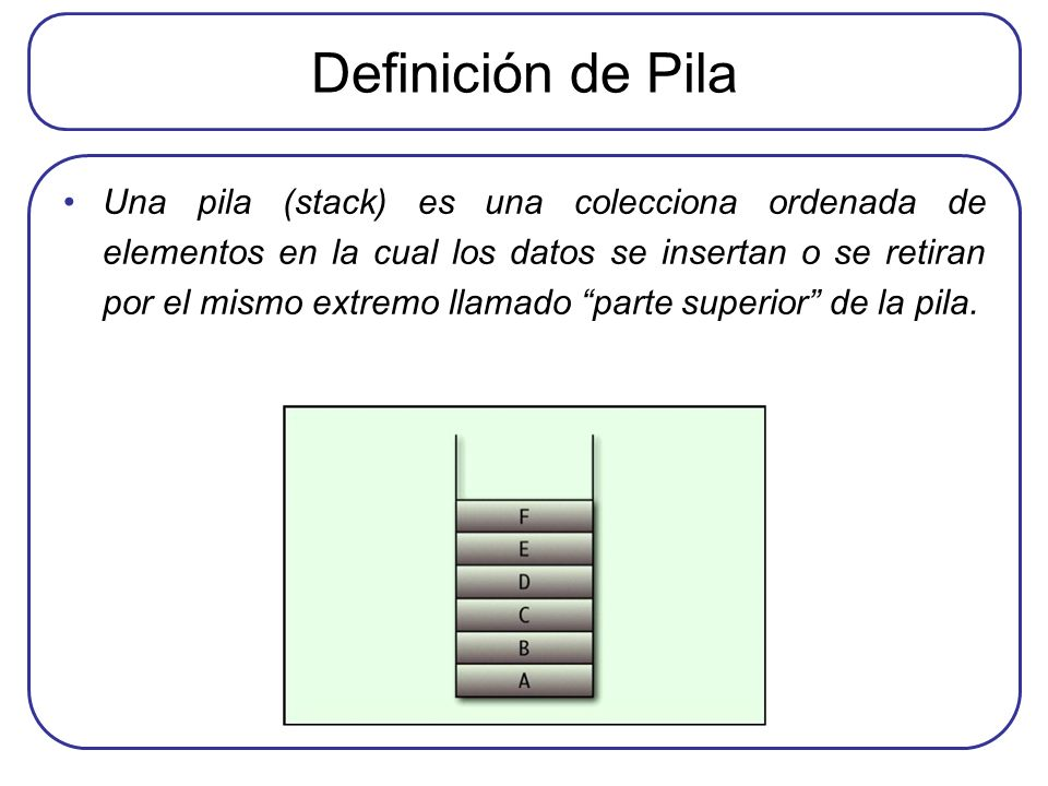 Definición de Pila