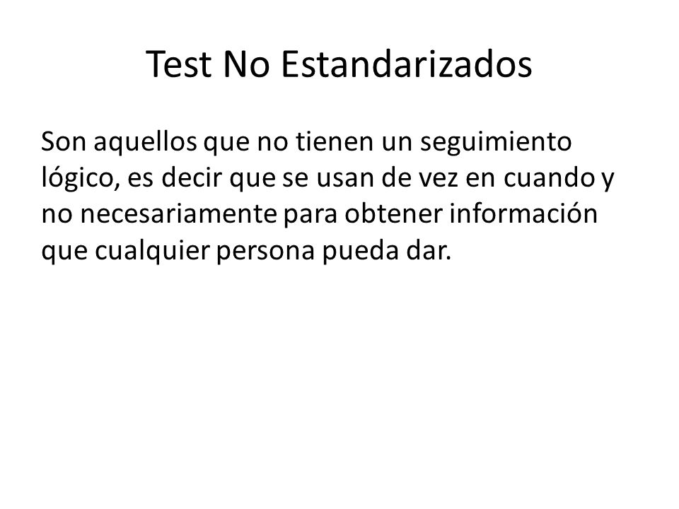 Test No Estandarizados