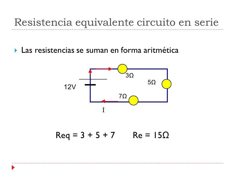 Resistencia equivalente circuito en serie