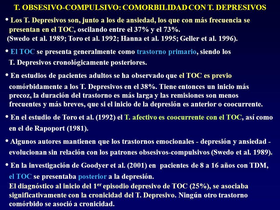 T. OBSESIVO-COMPULSIVO: COMORBILIDAD CON T. DEPRESIVOS