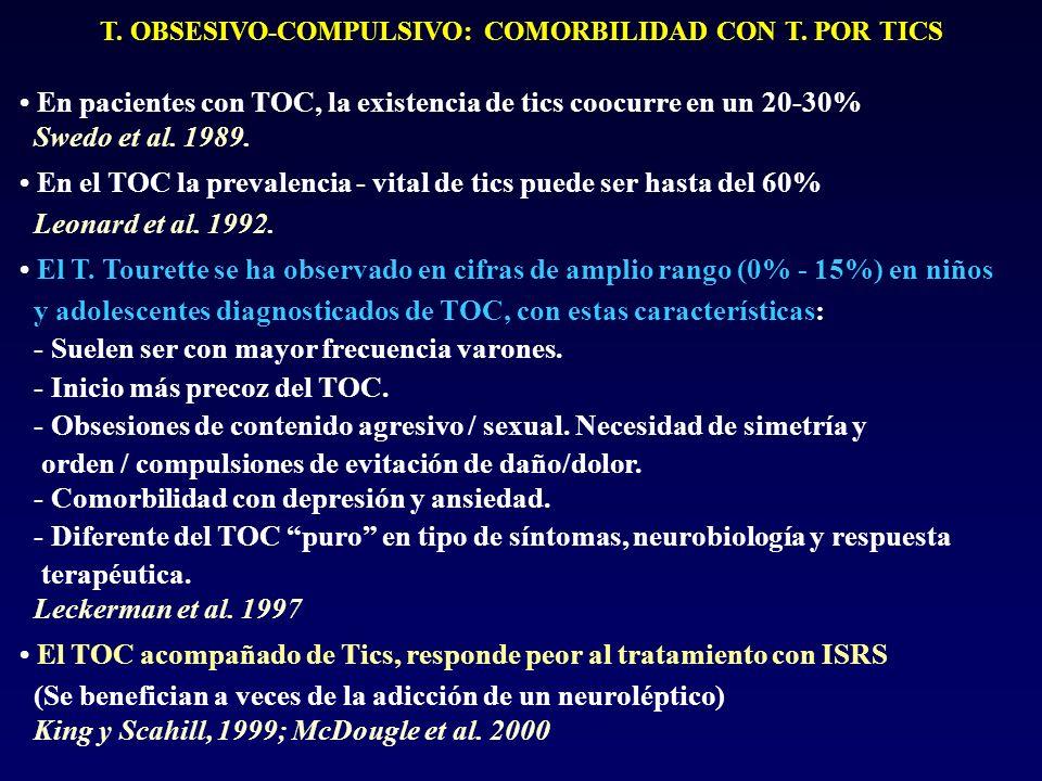 T. OBSESIVO-COMPULSIVO: COMORBILIDAD CON T. POR TICS