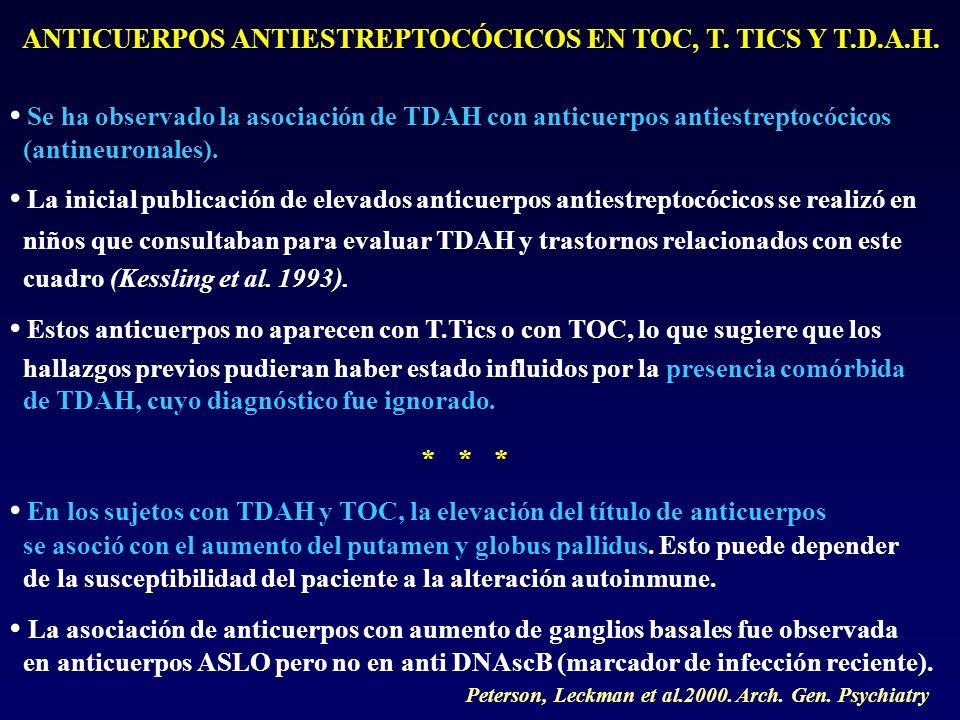 ANTICUERPOS ANTIESTREPTOCÓCICOS EN TOC, T. TICS Y T.D.A.H.