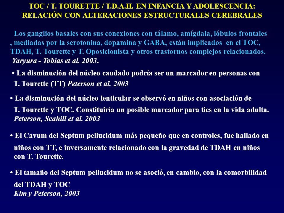 TOC / T. TOURETTE / T.D.A.H. EN INFANCIA Y ADOLESCENCIA: