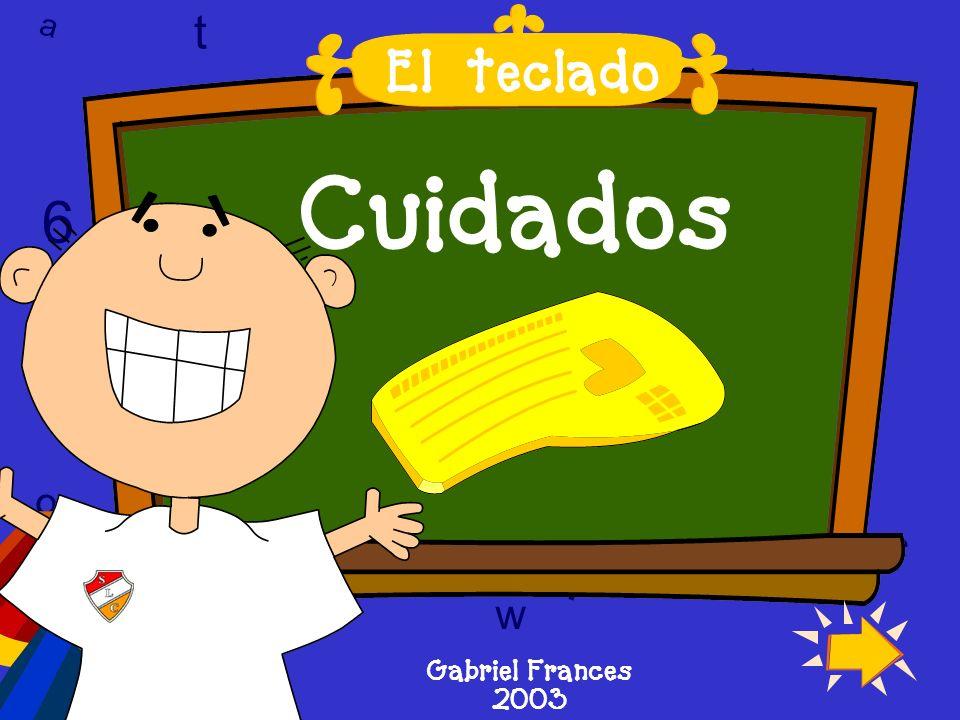 Cuidados l 6 6 T w T l l t El teclado a t w 9 9 9 c 6 w w a c c D A D