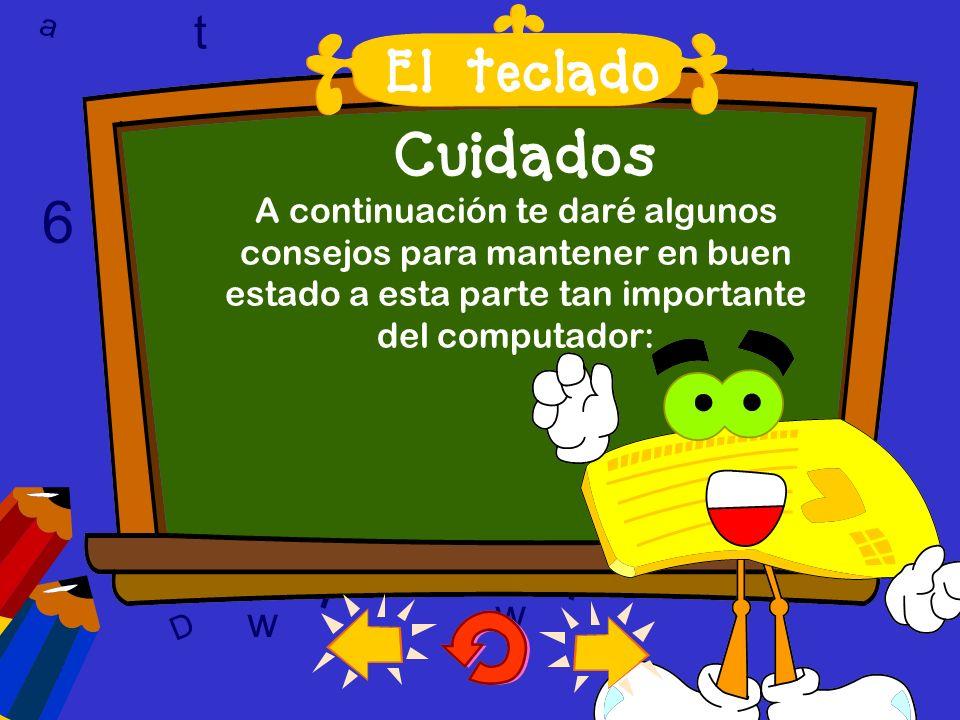 l 6 6 T w T l l Cuidados t El teclado a t w 9 9 9 c 6 w w