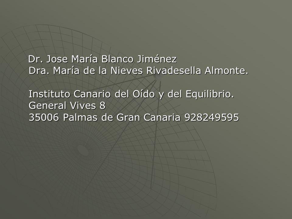 Dr. Jose María Blanco Jiménez Dra