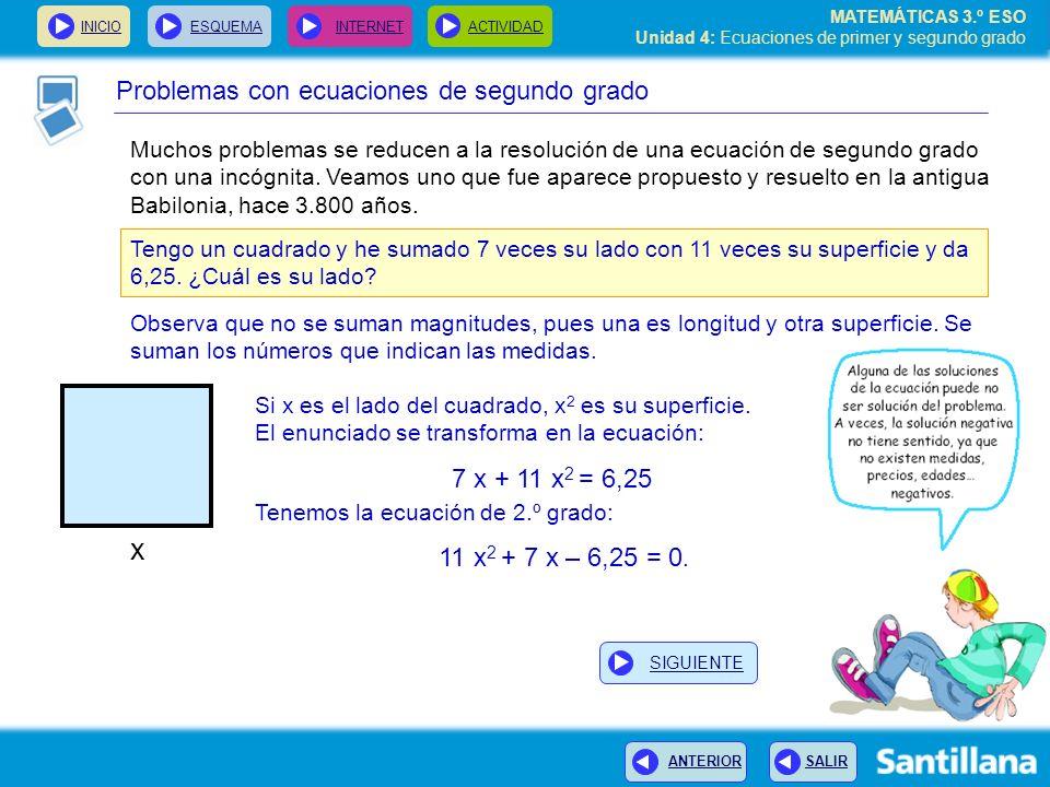 x Problemas con ecuaciones de segundo grado
