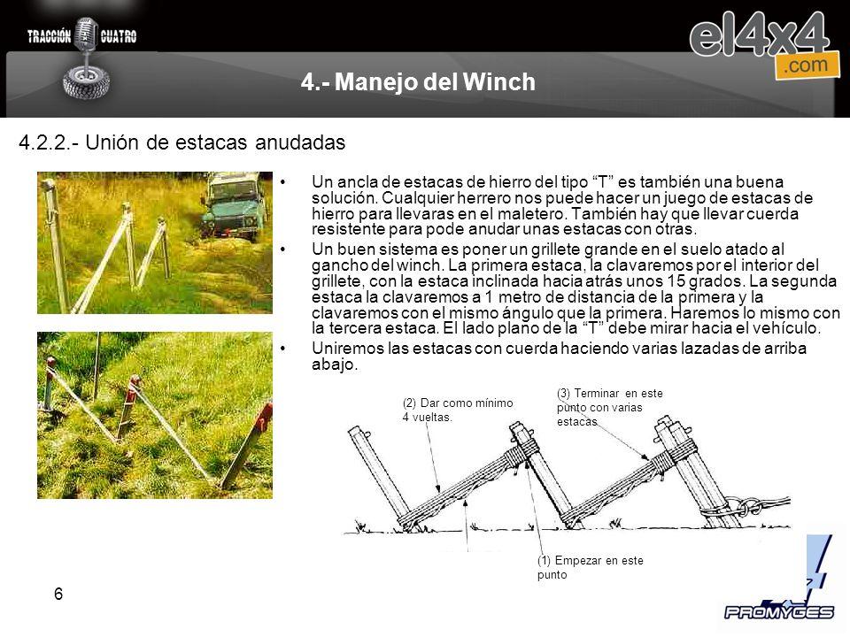 4.- Manejo del Winch 4.2.2.- Unión de estacas anudadas