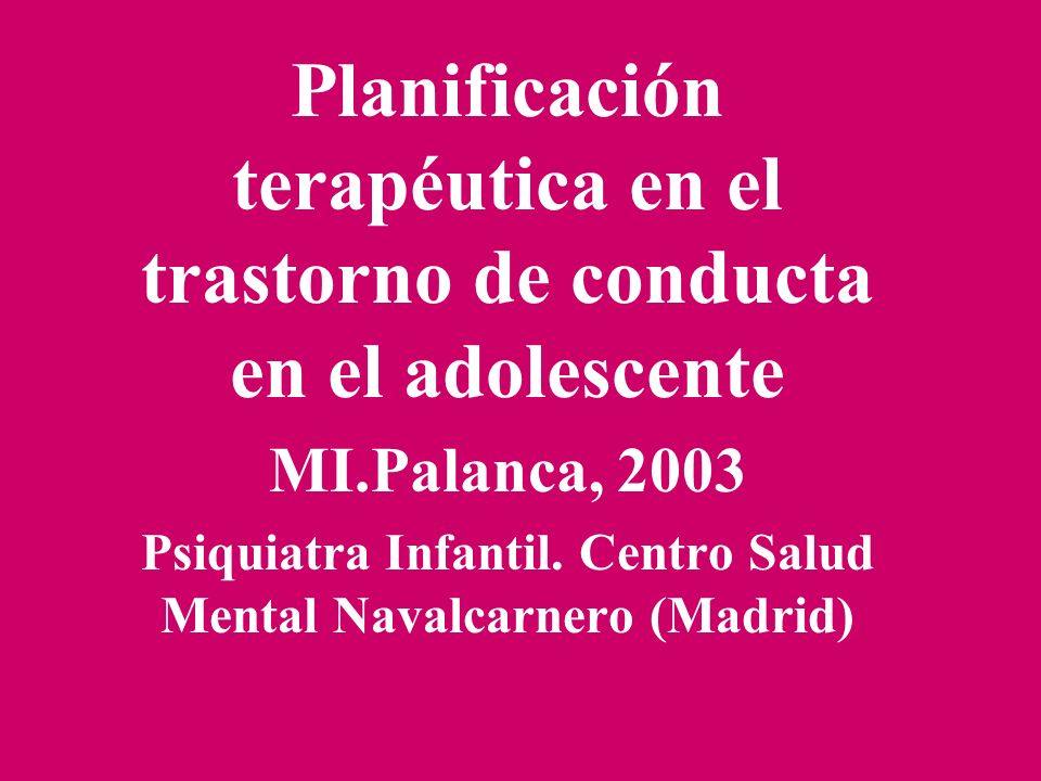 Psiquiatra Infantil. Centro Salud Mental Navalcarnero (Madrid)