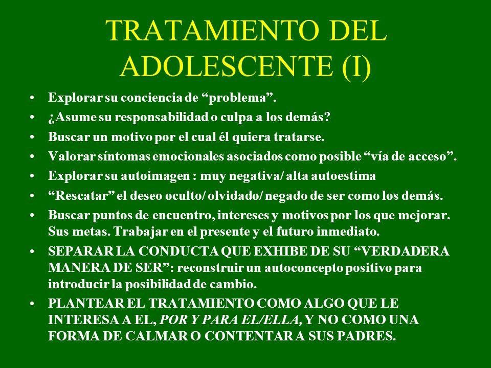TRATAMIENTO DEL ADOLESCENTE (I)
