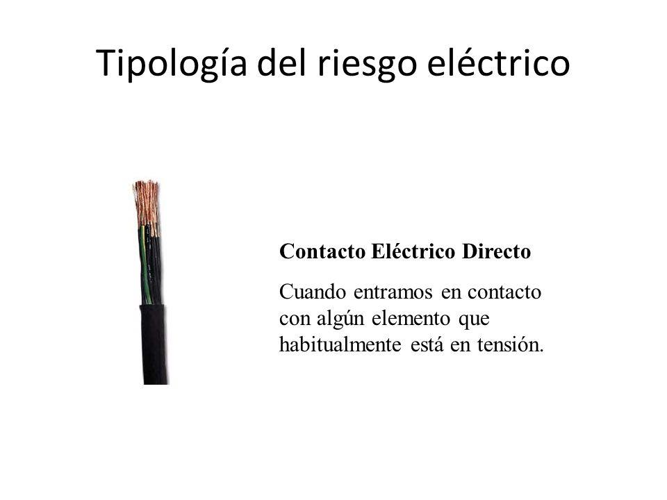 Tipología del riesgo eléctrico