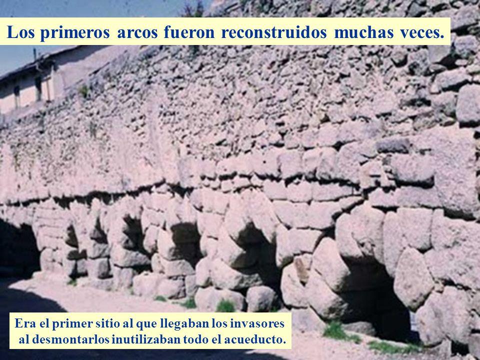 Descripción Los primeros arcos fueron reconstruidos muchas veces.