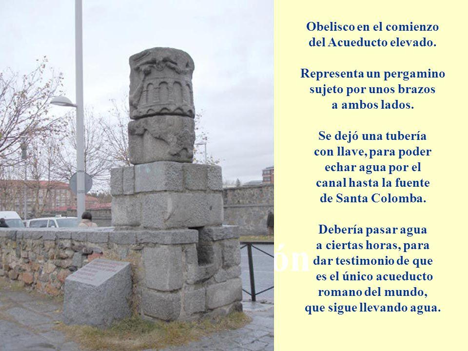 Descripción Obelisco en el comienzo del Acueducto elevado.