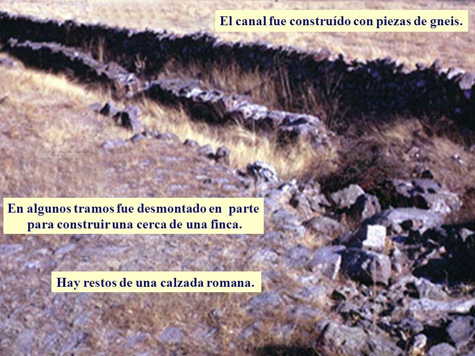 Descripción El canal fue construído con piezas de gneis.