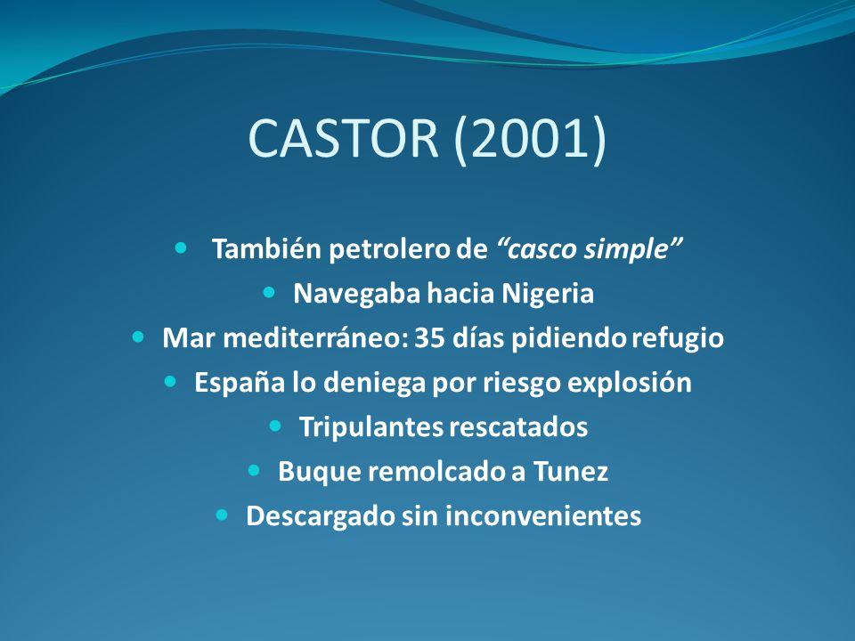 CASTOR (2001) También petrolero de casco simple