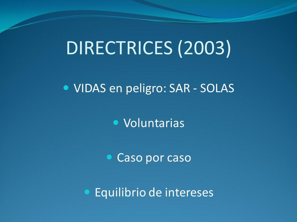 DIRECTRICES (2003) VIDAS en peligro: SAR - SOLAS Voluntarias