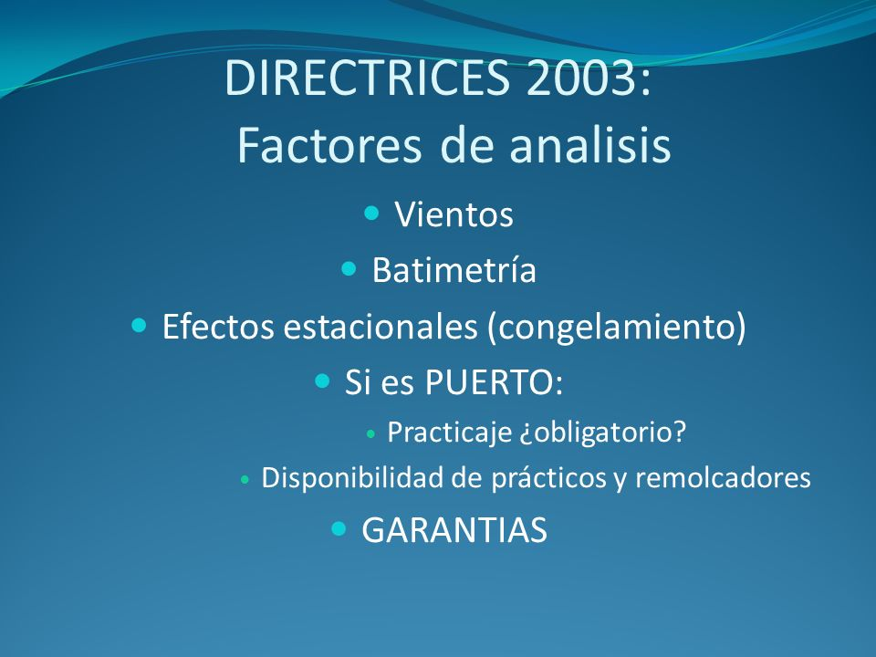 DIRECTRICES 2003: Factores de analisis