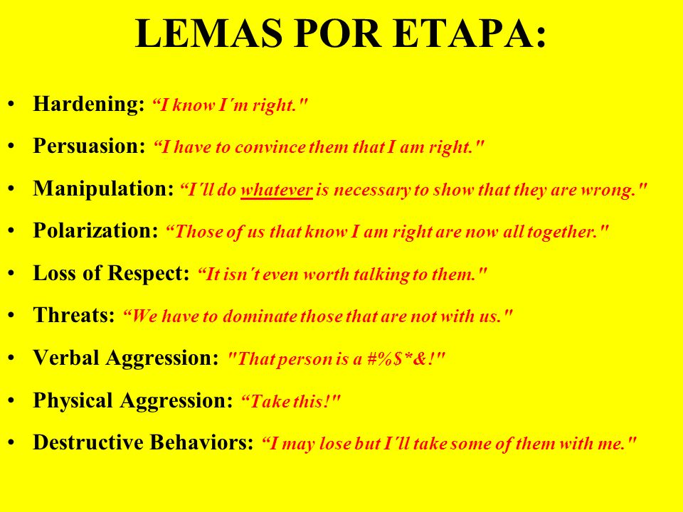 LEMAS POR ETAPA: Hardening: I know I´m right.