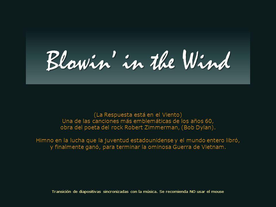Blowin' in the Wind (La Respuesta está en el Viento)