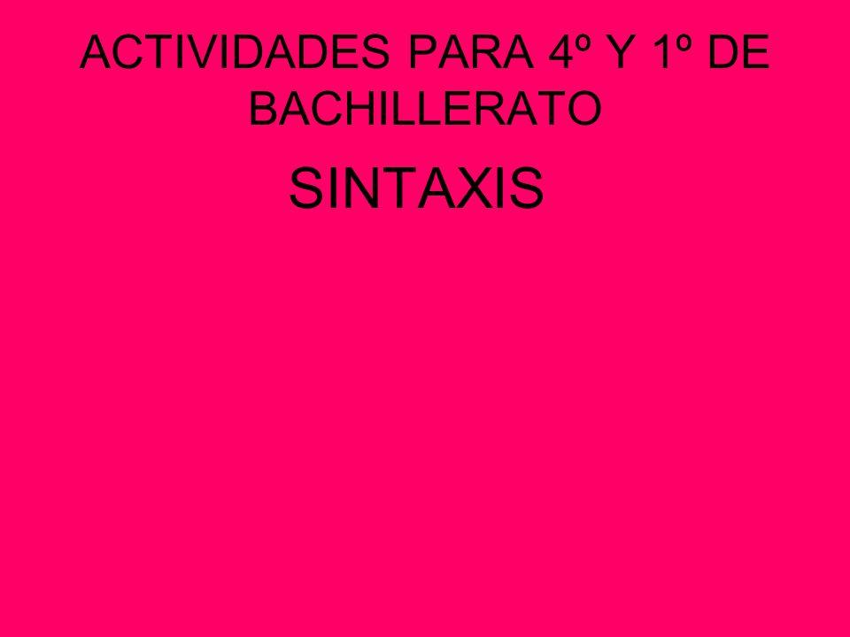 ACTIVIDADES PARA 4º Y 1º DE BACHILLERATO