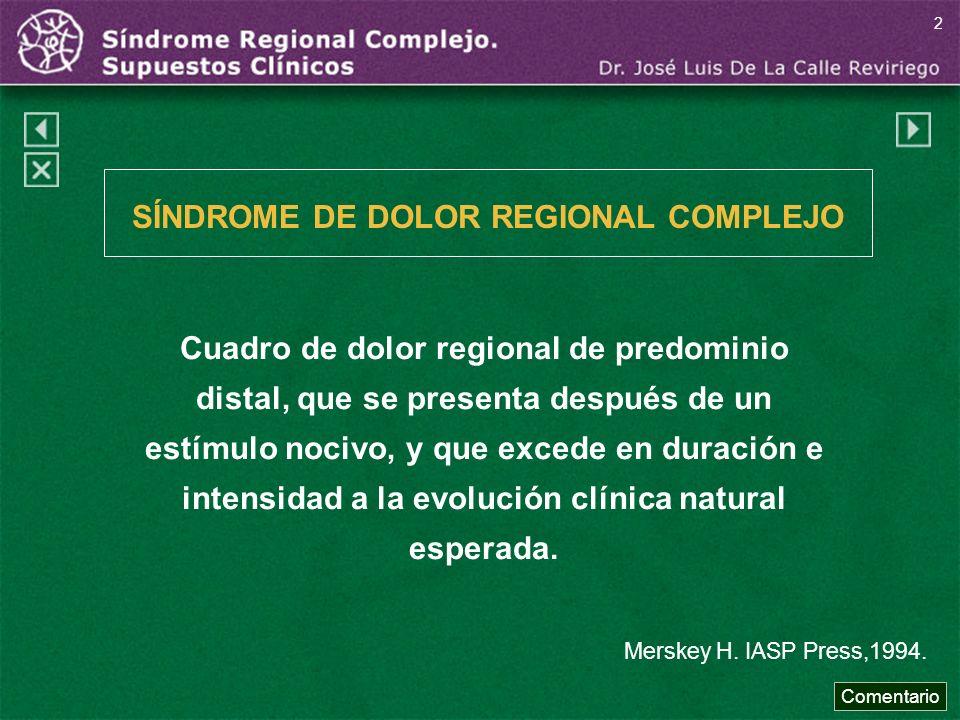 SÍNDROME DE DOLOR REGIONAL COMPLEJO