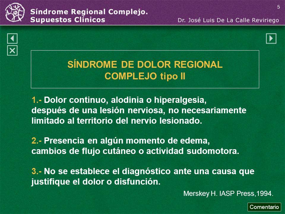 SÍNDROME DE DOLOR REGIONAL COMPLEJO tipo II