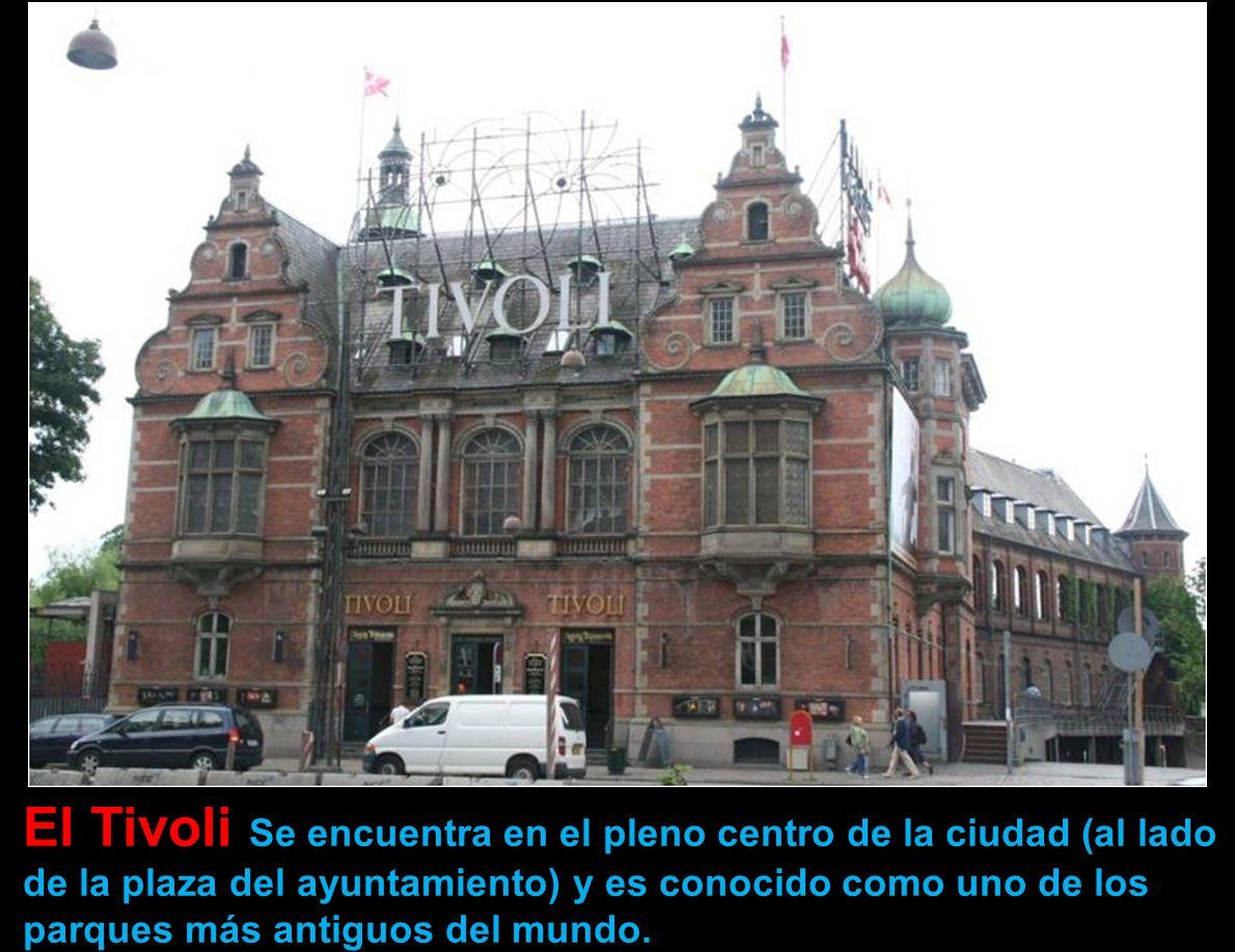 El Tivoli Se encuentra en el pleno centro de la ciudad (al lado de la plaza del ayuntamiento) y es conocido como uno de los parques más antiguos del mundo.