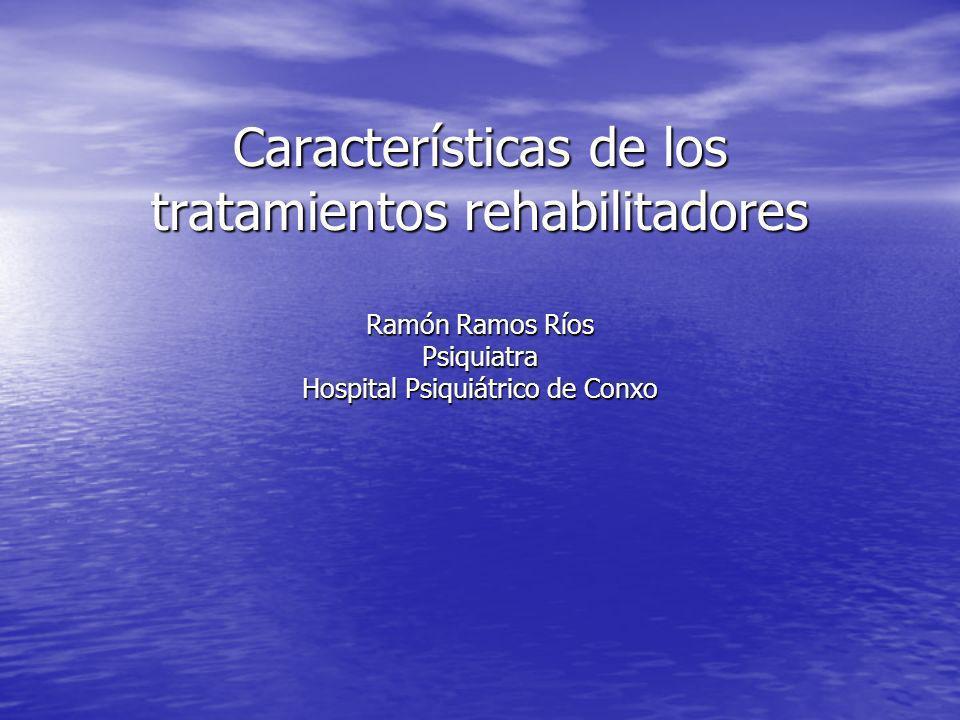 Características de los tratamientos rehabilitadores