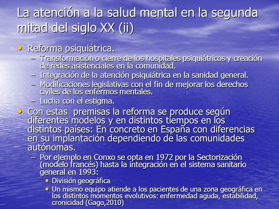 La atención a la salud mental en la segunda mitad del siglo XX (ii)