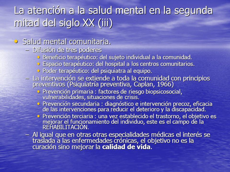 La atención a la salud mental en la segunda mitad del siglo XX (iii)