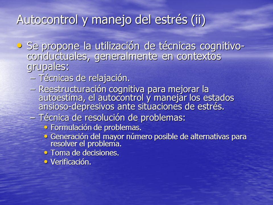 Autocontrol y manejo del estrés (ii)