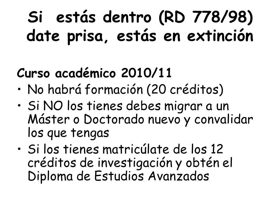 Si estás dentro (RD 778/98) date prisa, estás en extinción