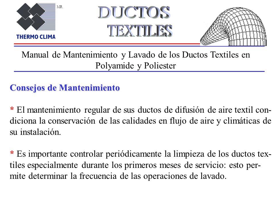 MR DUCTOS. TEXTILES. Manual de Mantenimiento y Lavado de los Ductos Textiles en Polyamide y Poliester.