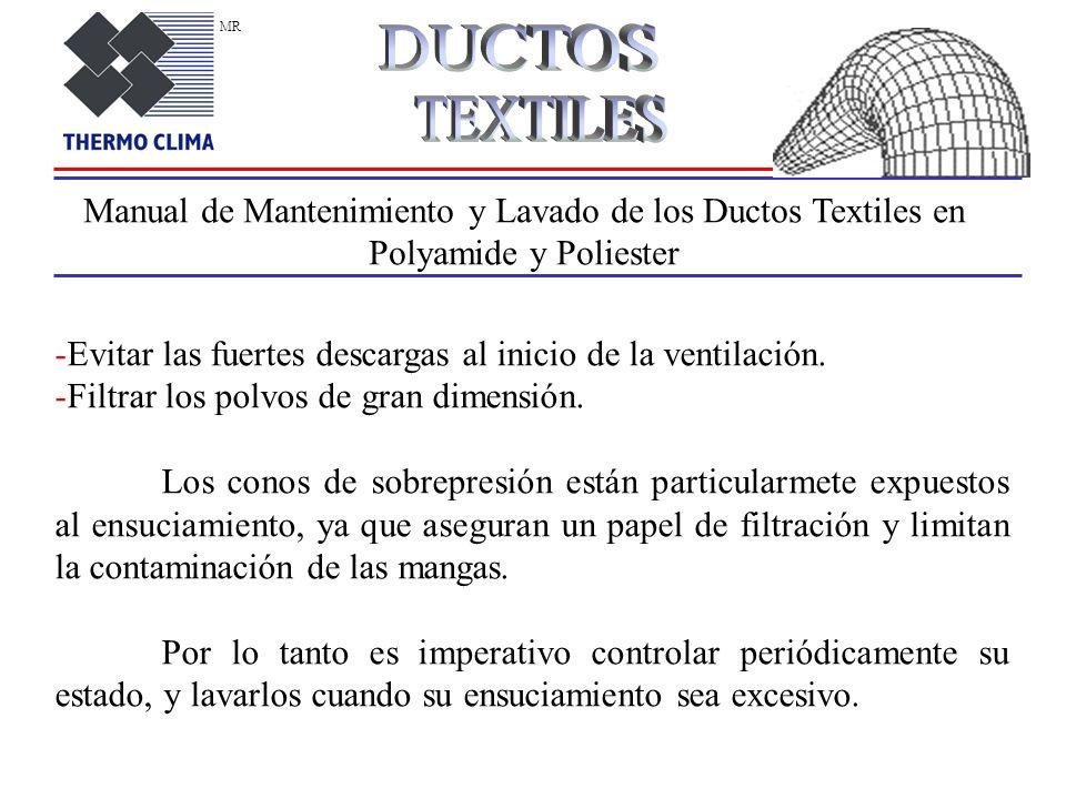MRDUCTOS. TEXTILES. Manual de Mantenimiento y Lavado de los Ductos Textiles en Polyamide y Poliester.