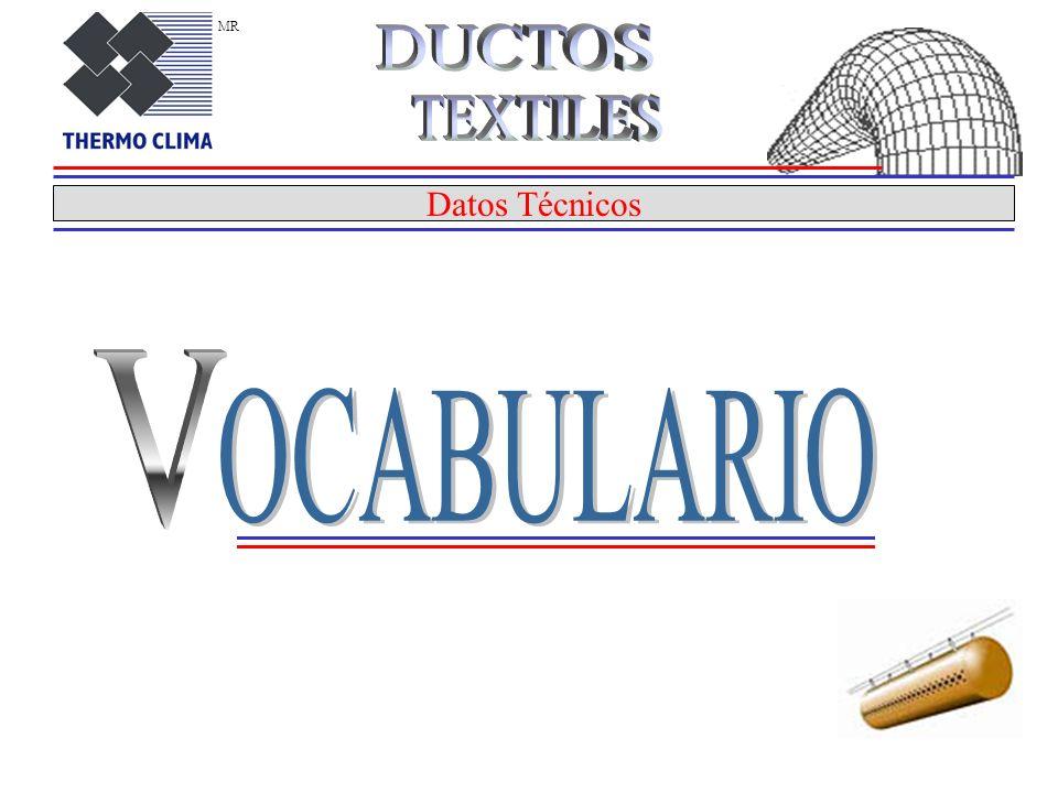 MR DUCTOS TEXTILES Datos Técnicos V OCABULARIO