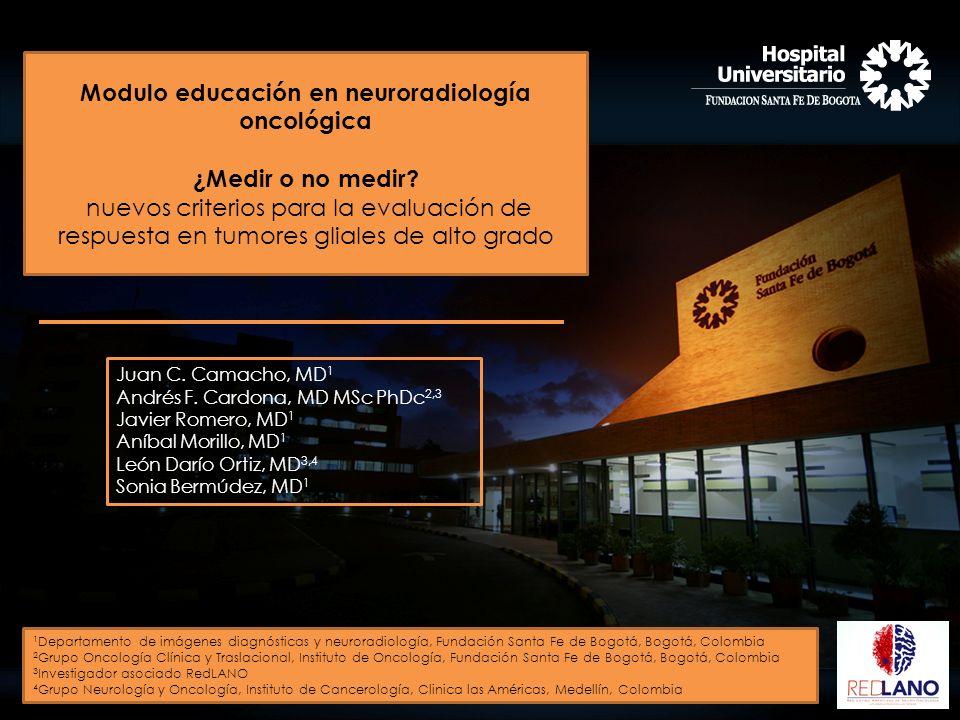 Modulo educación en neuroradiología oncológica ¿Medir o no medir