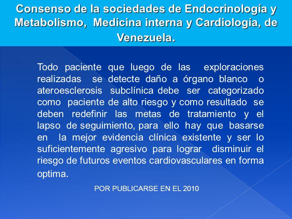 Consenso de la sociedades de Endocrinología y Metabolismo, Medicina interna y Cardiología, de